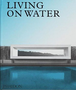 Living on water refuge Wim Goes Architectuur zwembaden poolhouses chic gardens